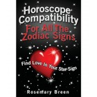 Horoscope Compatibility for All the Zodiac Signs: Find Love in Your Astrology Star Sign